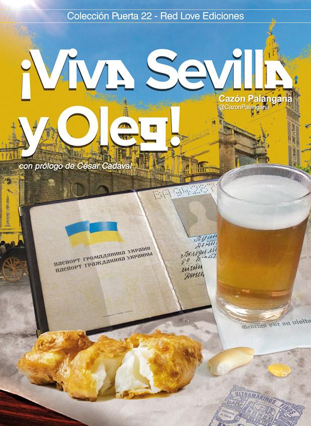 Portada del libro «¡Viva Sevilla y Oleg!». Cazón Palangana, Red Love Ediciones.